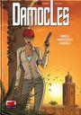 Damocles 2: Unmögliche Forderungen