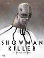 Showman Killer 1: Ein Held ohne Herz