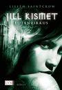 Jill Kismet 04: Totenzirkus