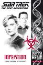 Star Trek - The Next Generation: Doppelhelix Band 1: Infektion