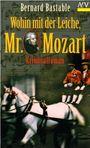 Wohin mit der Leiche, Mr. Mozart