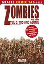 Zombies 0: Tod und Agonie - Gratis Comic Tag 2012