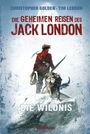 Die geheimen Reisen des Jack London: Die Wildnis