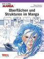 How to draw Manga - Oberflächen und Strukturen im Manga