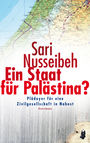 Ein Staat für Palästina? Plädoyer für eine Zivilgesellschaft in Nahost