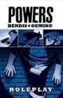 Powers 2: Rollenspiel
