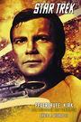 Star Trek - The Original Series 03: Feuertaufe: Kirk - Der Leitstern des Verirrten