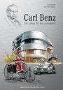 Carl Benz - Ein Leben für das Automobil