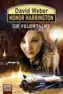 Honor Harrington Band 27: Die Feuertaufe