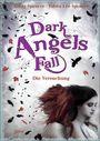 Dark Angels Fall: Die Versuchung