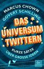 Das Universum twittern: Kurze Sätze über grosse Ideen