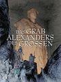 Das Grab Alexanders des Großen