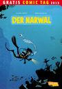 Gratis Comic Tag 2013: Der Narwal
