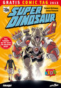 Gratis Comic Tag 2013: Super Dinosaur