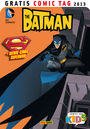 Gratis Comic Tag 2013: Batman / Superman Adventures