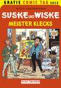 Gratis Comic Tag 2013: Suske und Wiske: Meister Klecks