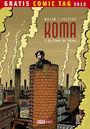 Gratis Comic Tag 2013: Koma 1: Die Stimme der Schlote