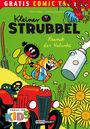 Gratis Comic Tag 2013: Kleiner Strubbel: Kramik der Halunke