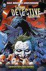 Batman Detective Comics 1: Gesichter des Todes