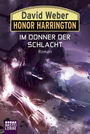 Honor Harrington Band 28: Im Donner der Schlacht