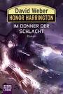 Honor Harrington Band 28: Im Donner der Schlacht
