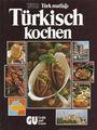Türkisch kochen - Türk mutfa??