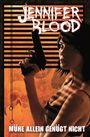 Jennifer Blood 3:Mühe allein genügt nicht