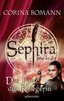 Sephira: Das Herz der Kriegerin