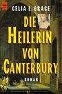 Kathryn Swinnbrooke 01: Die Heilerin von Canterbury