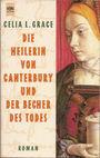 Kathryn Swinnbrooke 03: Die Heilerin von Canterbury und der Becher des Todes