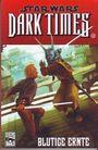 Star Wars Sonderband 77: Dark Times 3: Blutige Ernte