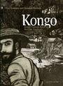 Kongo - Joseph Conrads Reise ins Herz der Finsternis