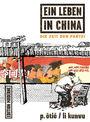 EIin Leben in China 2: Die Zeit der Partei