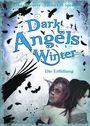 Dark Angels' Winter. Die Erfüllung