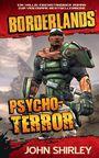Borderlands 1: Psycho-Terror