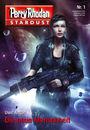 Perry Rhodan - Stardust 01: Die neue Menschheit