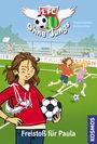 1. FC Ohne Jungs 1: Freisto� für Paula