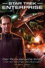 STAR TREK-ENTERPRISE 4: Der Romulanische Krieg - Unter den Schwingen des Raubvogels I
