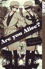 Are you Alice 9