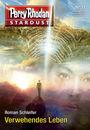 Perry Rhodan - Stardust 11: Verwehendes Leben