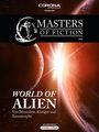 Masters of Fiction 1: World of Alien - Von Menschen, Königin und Xenomorphs