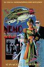 Die Liga der Außergewöhnlichen Gentlemen: Nemo ? Die Rosen von Berlin
