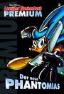 Lustiges Taschenbuch Premium 2: Der neue Phantomias