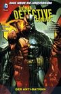 Batman Detective Comics Paperback 4: Der Anti-Batman