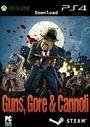 Guns, Gore & Canolli