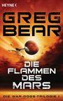 Die Flammen des Mars: Die War-Dogs-Trilogie 1