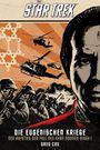 Star Trek Die Eugenischen Kriege - Der Aufstieg und Fall des Khan Noonien Singh I