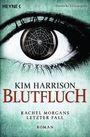 Blutfluch: Die Rachel-Morgan-Serie 13