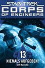 Star Trek - Corps of Engineers 13: Niemals aufgeben!