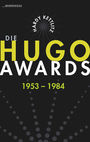 Die Hugo Awards 1953 - 1984